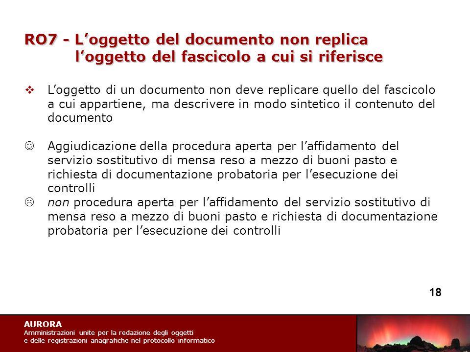AURORA Amministrazioni unite per la redazione degli oggetti e delle registrazioni anagrafiche nel protocollo informatico RO7 - L'oggetto del documento