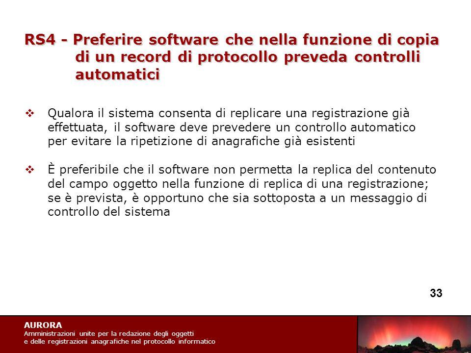 AURORA Amministrazioni unite per la redazione degli oggetti e delle registrazioni anagrafiche nel protocollo informatico RS4 - Preferire software che