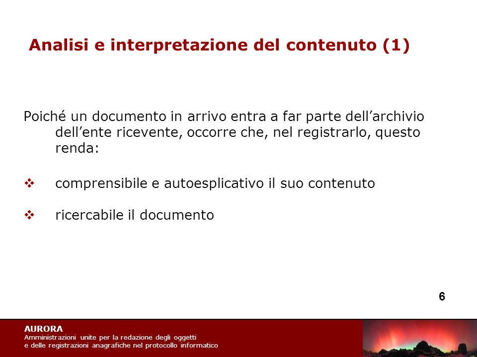 AURORA Amministrazioni unite per la redazione degli oggetti e delle registrazioni anagrafiche nel protocollo informatico Analisi e interpretazione del