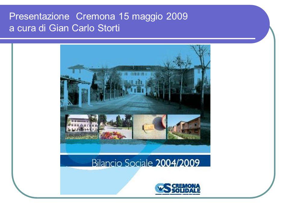 Presentazione Cremona 15 maggio 2009 a cura di Gian Carlo Storti