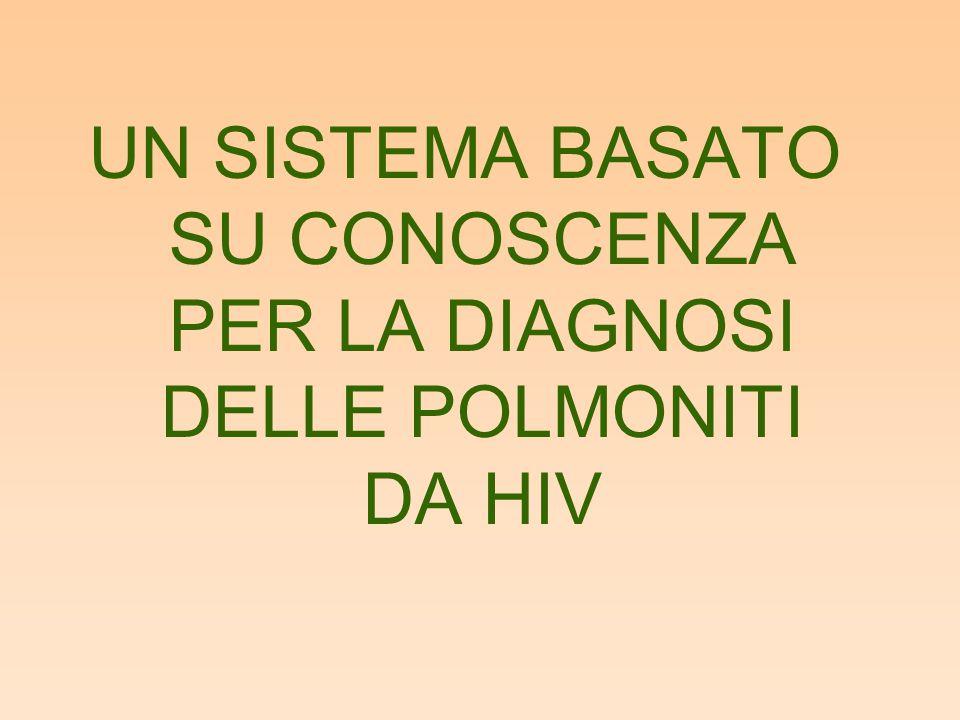 UN SISTEMA BASATO SU CONOSCENZA PER LA DIAGNOSI DELLE POLMONITI DA HIV