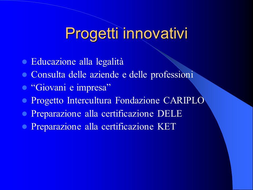 """Progetti innovativi Educazione alla legalità Consulta delle aziende e delle professioni """"Giovani e impresa"""" Progetto Intercultura Fondazione CARIPLO P"""