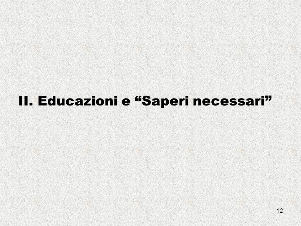 12 II. Educazioni e Saperi necessari