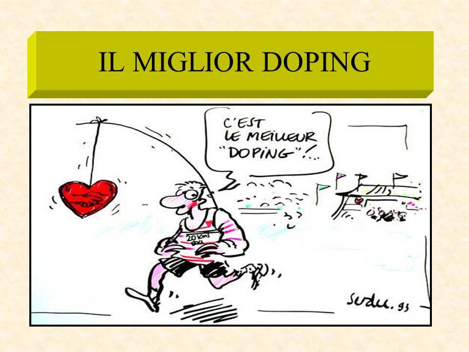 IL MIGLIOR DOPING