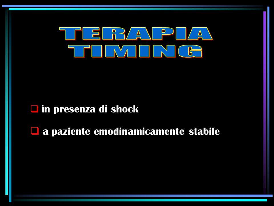  in presenza di shock  a paziente emodinamicamente stabile