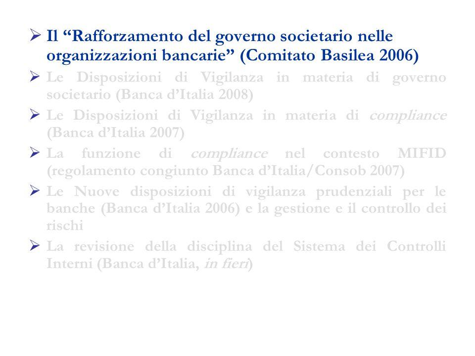 Disposizioni in materia di sistema dei controlli interni La Circolare della Banca d Italia n.