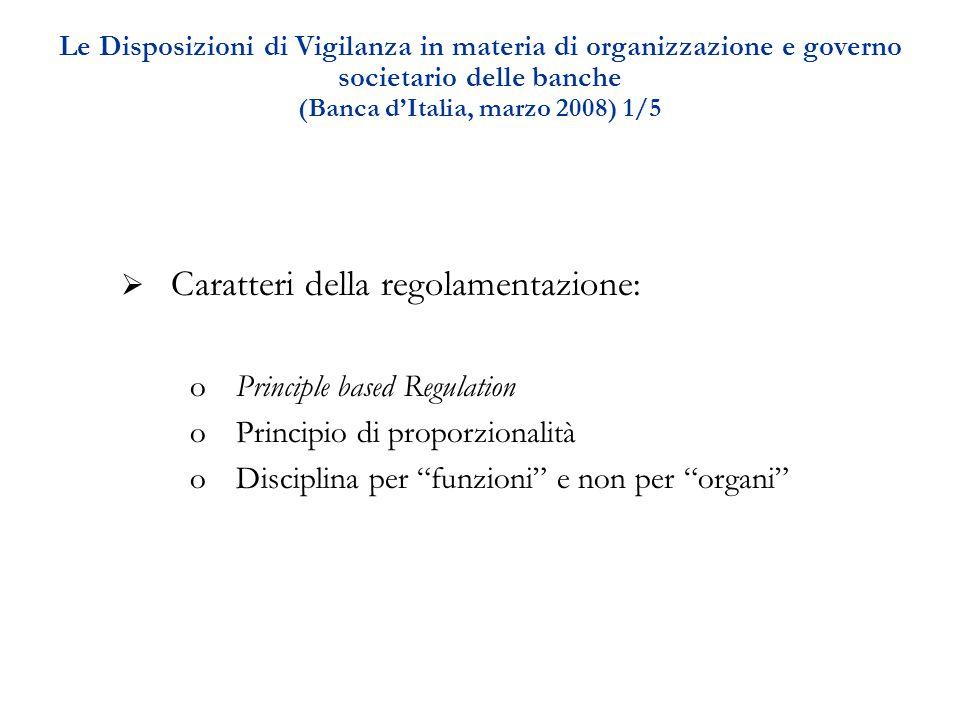 I presupposti di una governance efficace nelle regole di Banca d'Italia 2/5  Distinzione di ruoli all'interno dell'azienda  Composizione degli organi aziendali