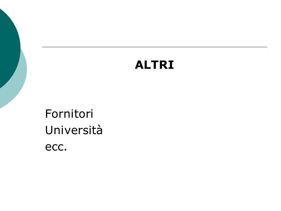 ALTRI Fornitori Università ecc.