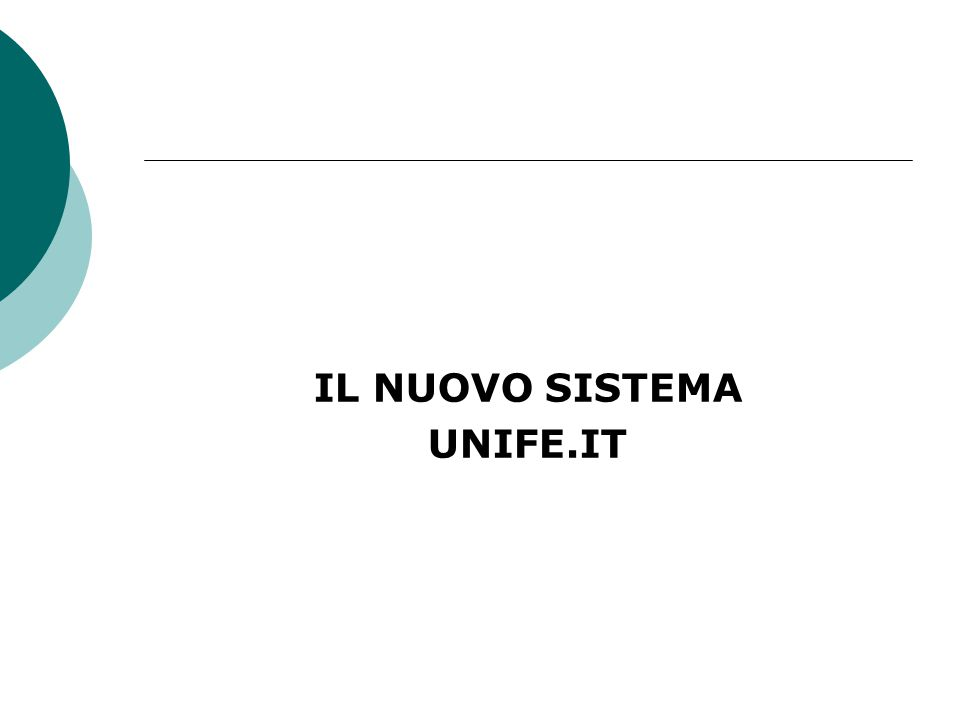IL NUOVO SISTEMA UNIFE.IT