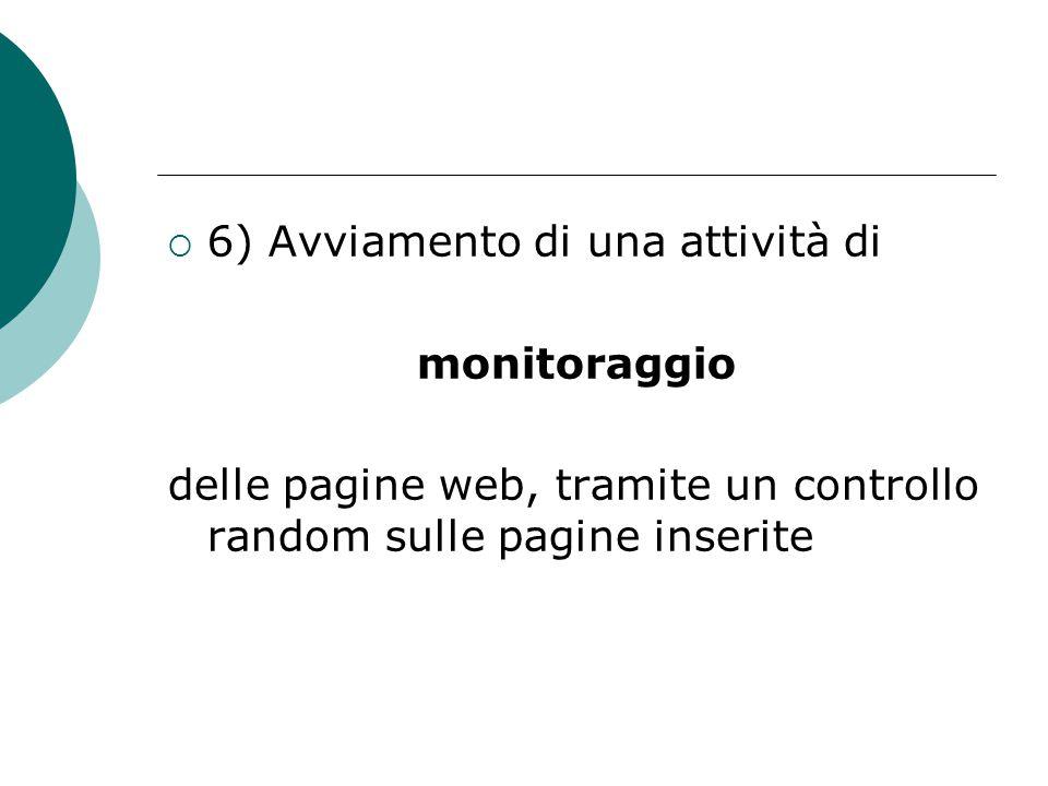  6) Avviamento di una attività di monitoraggio delle pagine web, tramite un controllo random sulle pagine inserite