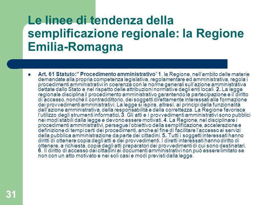 31 Le linee di tendenza della semplificazione regionale: la Regione Emilia-Romagna Art.