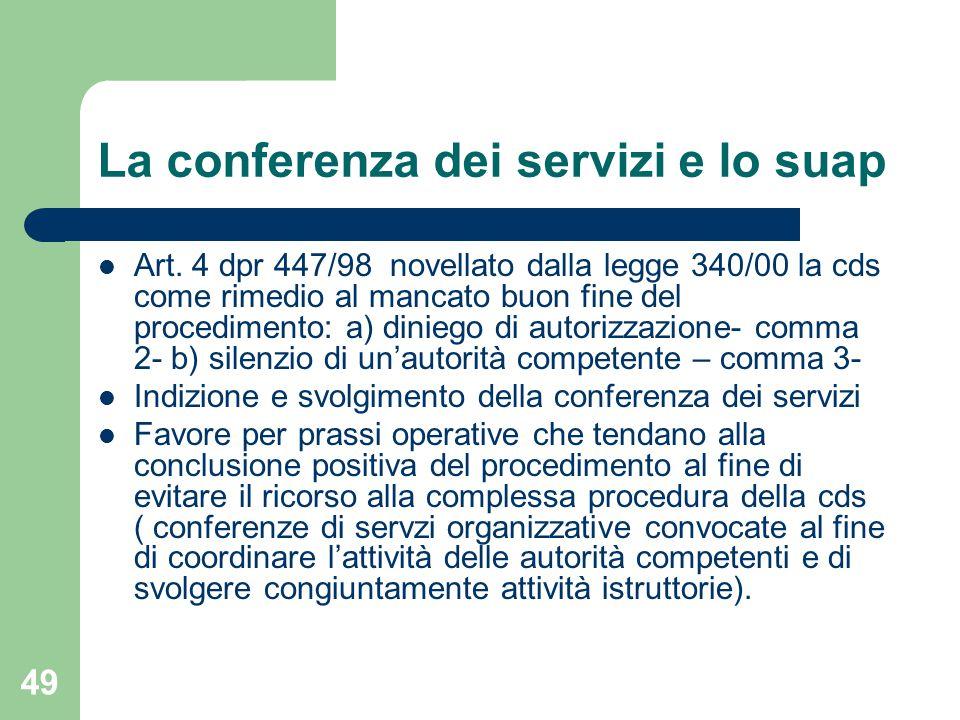 49 La conferenza dei servizi e lo suap Art.