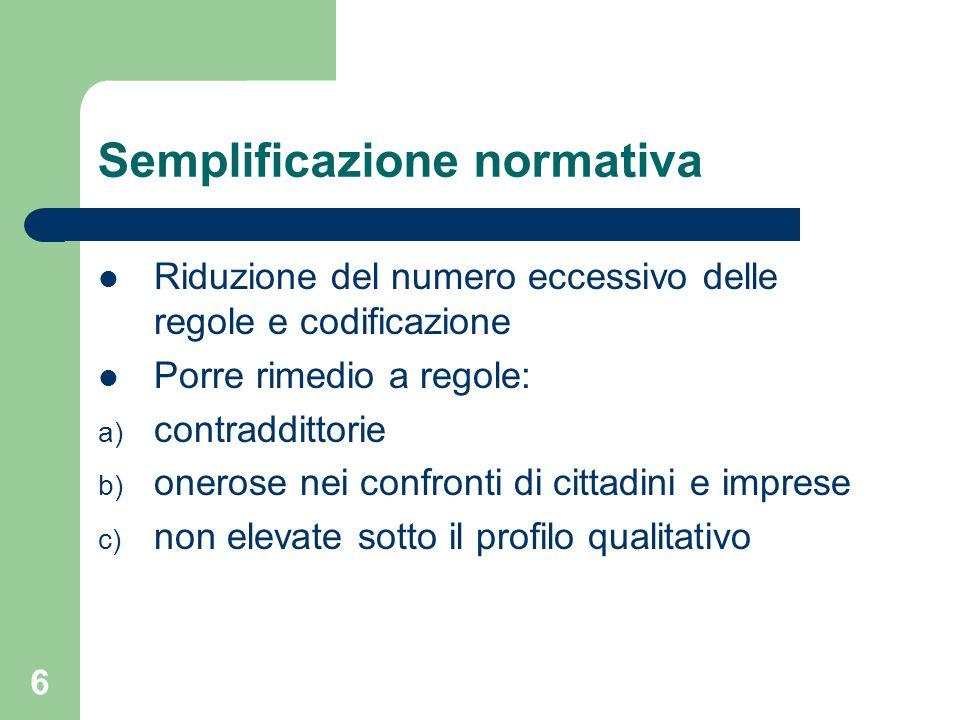 27 Le linee di tendenza della semplificazione regionale:la Regione Emilia-Romagna La l.r.