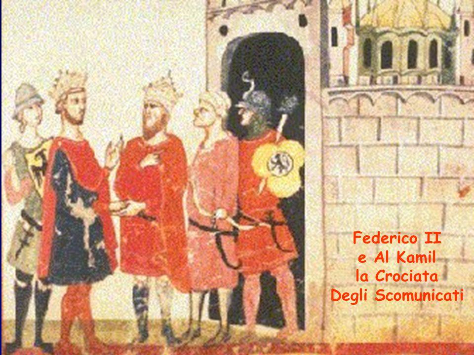 Federico II e Al Kamil la Crociata Degli Scomunicati