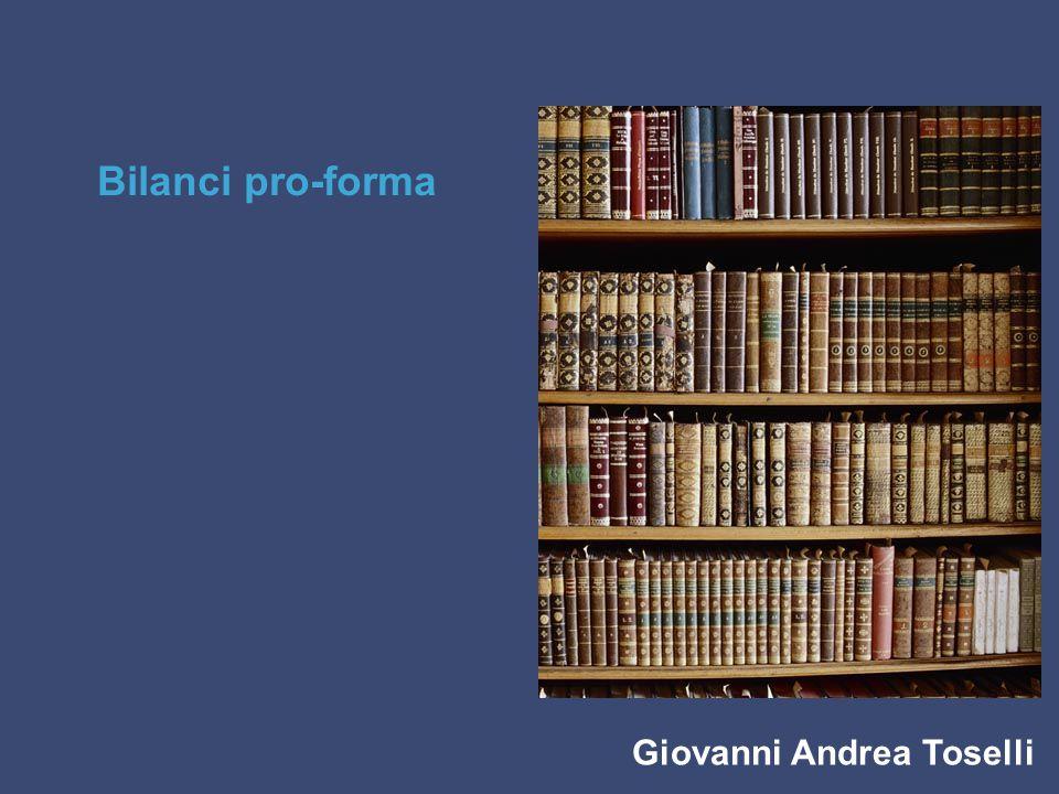 Giovanni Andrea Toselli Bilanci pro-forma
