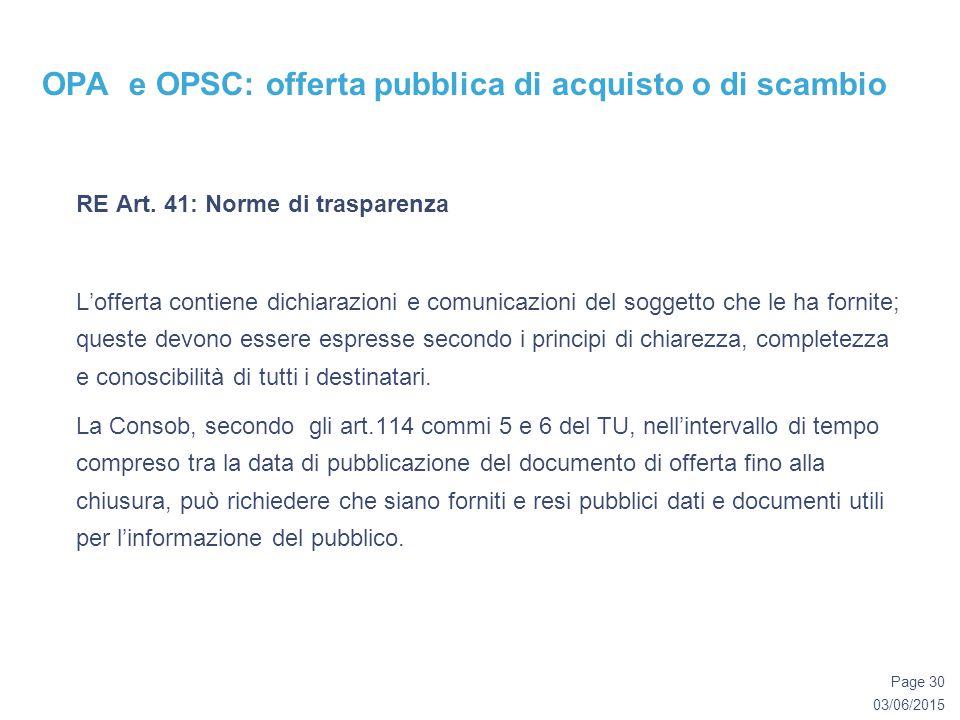 03/06/2015 Page 30 OPA e OPSC: offerta pubblica di acquisto o di scambio RE Art.