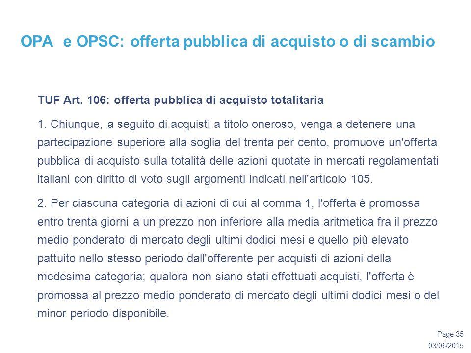 03/06/2015 Page 35 OPA e OPSC: offerta pubblica di acquisto o di scambio TUF Art.