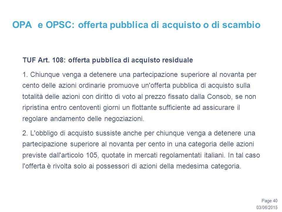03/06/2015 Page 40 OPA e OPSC: offerta pubblica di acquisto o di scambio TUF Art.