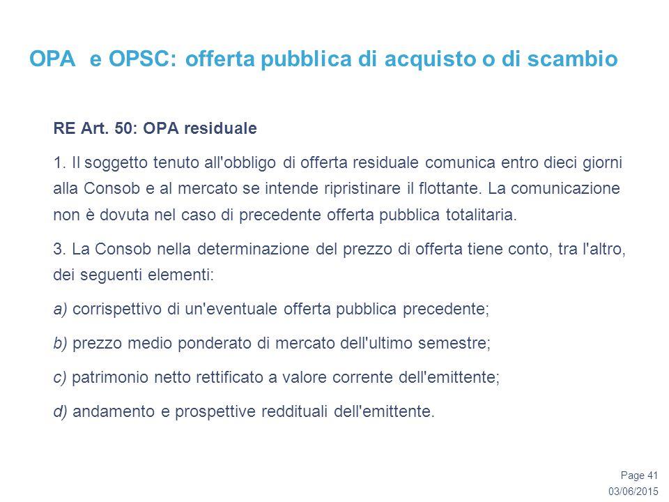 03/06/2015 Page 41 OPA e OPSC: offerta pubblica di acquisto o di scambio RE Art.