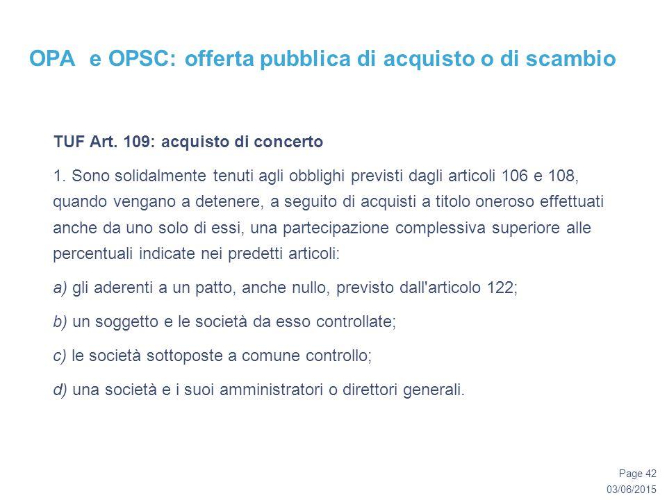 03/06/2015 Page 42 OPA e OPSC: offerta pubblica di acquisto o di scambio TUF Art.