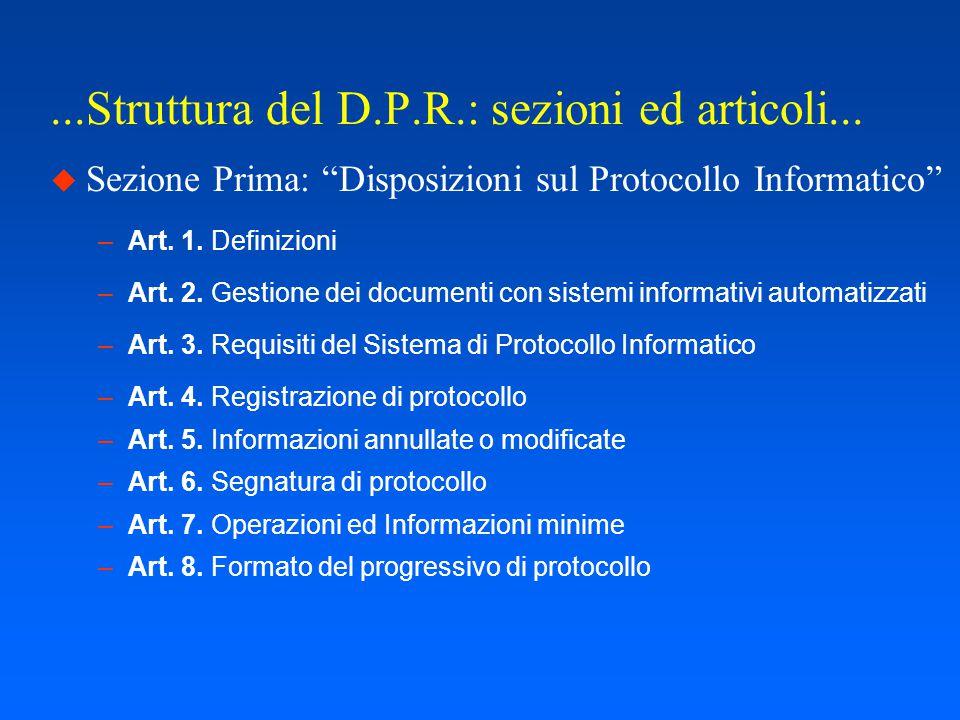 Struttura del D.P.R.: sezioni ed articoli...