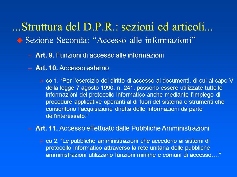 ...Struttura del D.P.R.: sezioni ed articoli...  Sezione Prima Art.