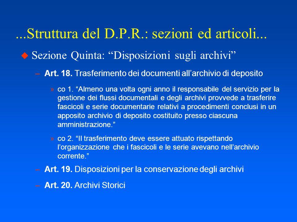 ...Struttura del D.P.R.: sezioni ed articoli...  Sezione Quarta Art.