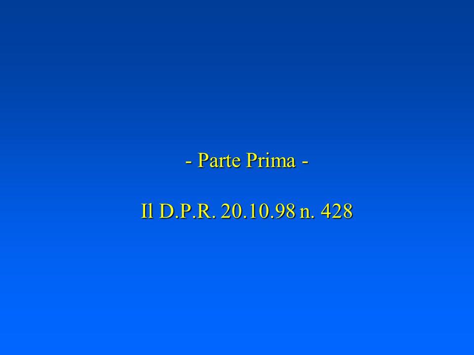 Agenda u Parte Prima: il D.P.R. 20.10.98 n.