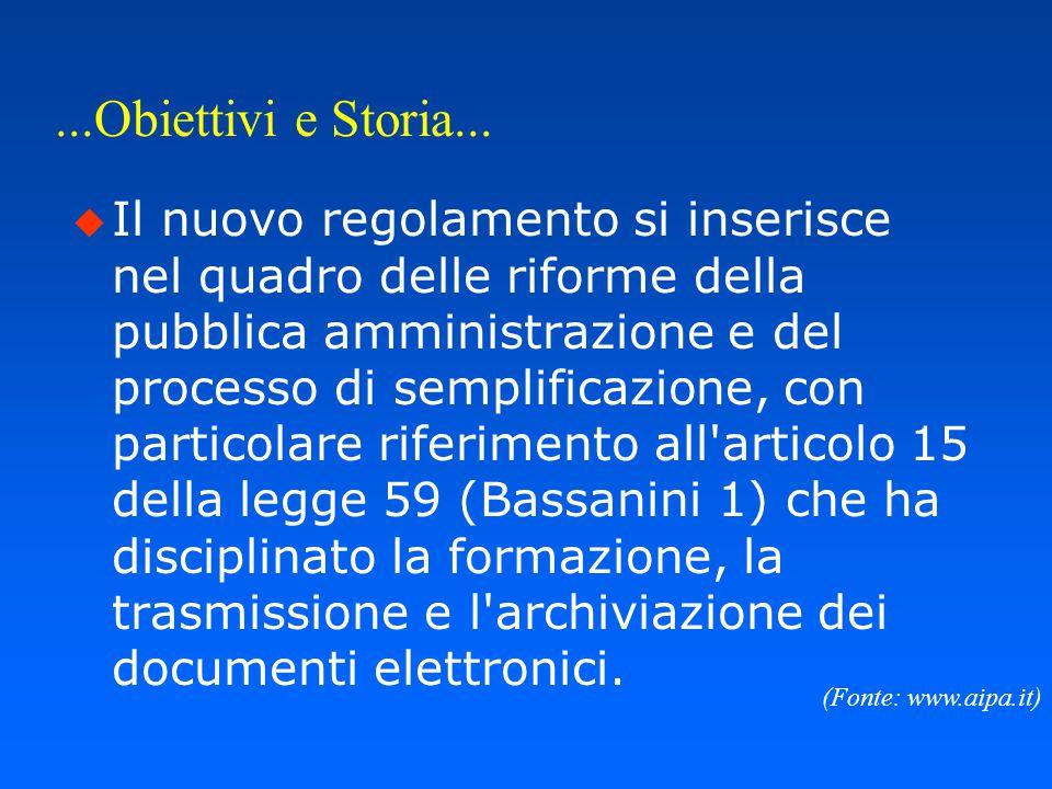Obiettivi e Storia... u D.P.R. 20.10.1998 n.