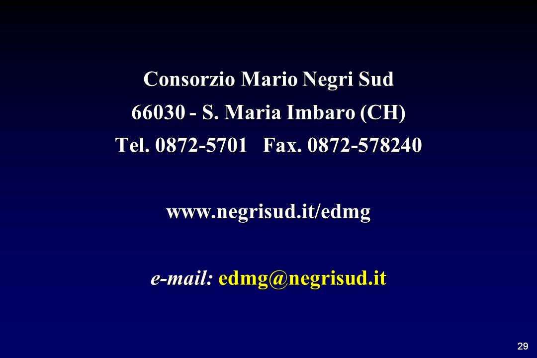 29 Consorzio Mario Negri Sud 66030 - S. Maria Imbaro (CH) Tel.