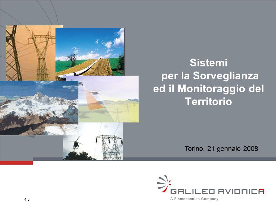 4.0 Sistemi per la Sorveglianza ed il Monitoraggio del Territorio Torino, 21 gennaio 2008