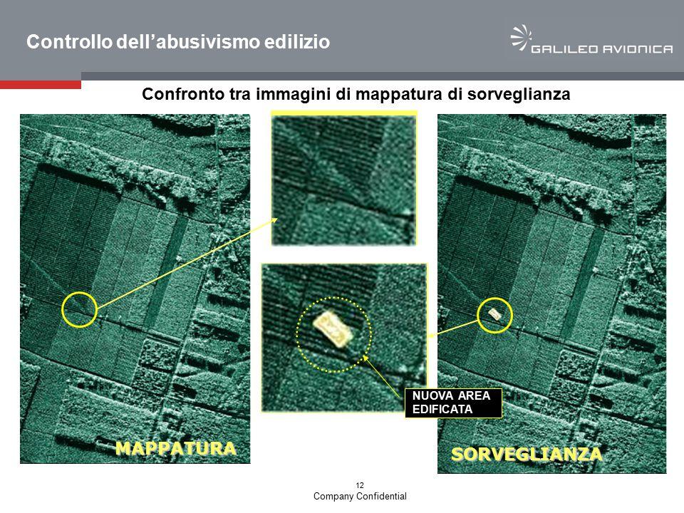12 Company Confidential Controllo dell'abusivismo edilizio Confronto tra immagini di mappatura di sorveglianza MAPPATURA SORVEGLIANZA NUOVA AREA EDIFI