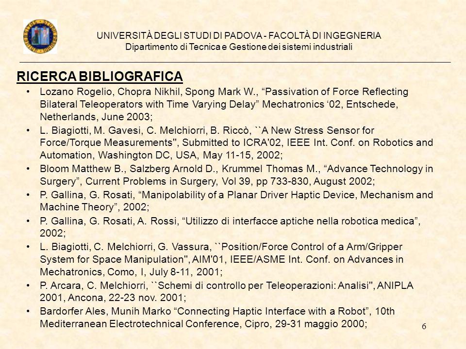 6 UNIVERSITÀ DEGLI STUDI DI PADOVA - FACOLTÀ DI INGEGNERIA Dipartimento di Tecnica e Gestione dei sistemi industriali RICERCA BIBLIOGRAFICA Lozano Rog