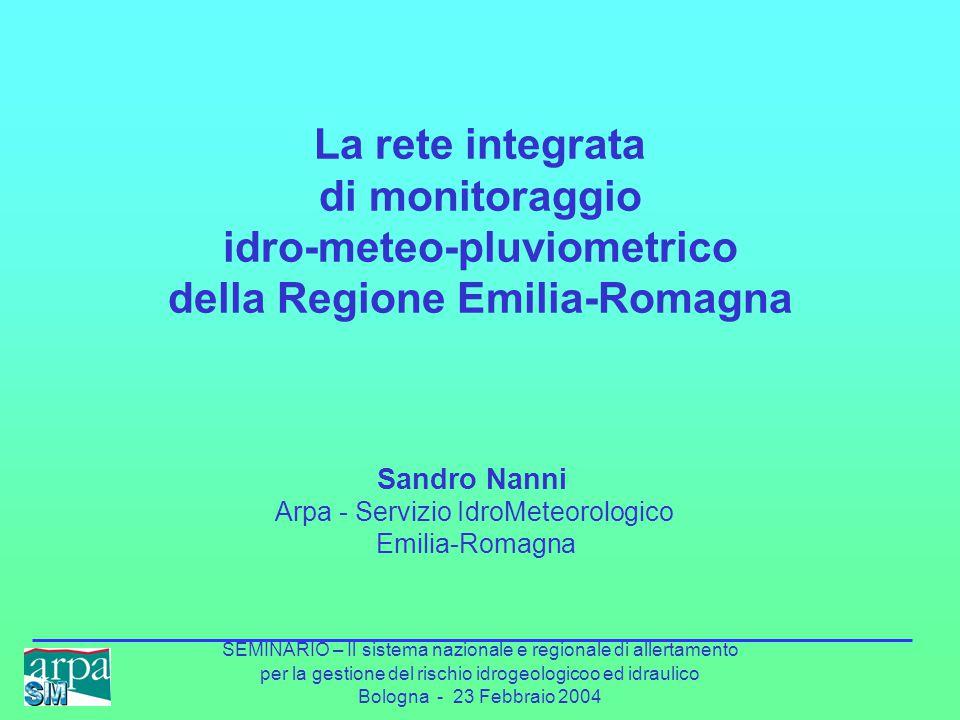 SEMINARIO – Il sistema nazionale e regionale di allertamento per la gestione del rischio idrogeologicoo ed idraulico Bologna - 23 Febbraio 2004