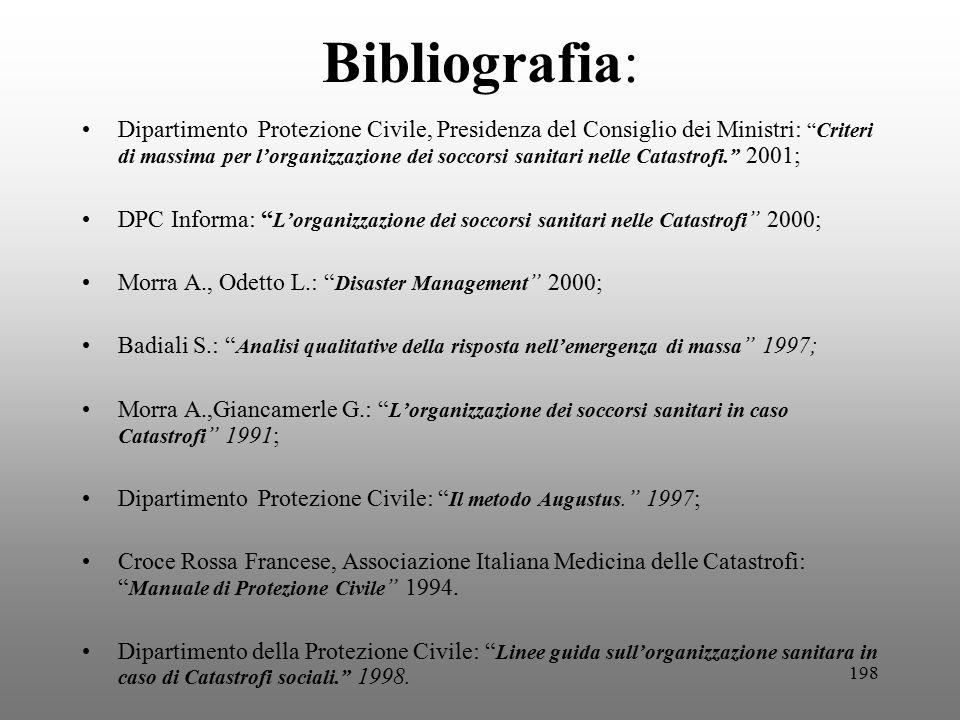 """198 Bibliografia: Dipartimento Protezione Civile, Presidenza del Consiglio dei Ministri: """"Criteri di massima per l'organizzazione dei soccorsi sanitar"""