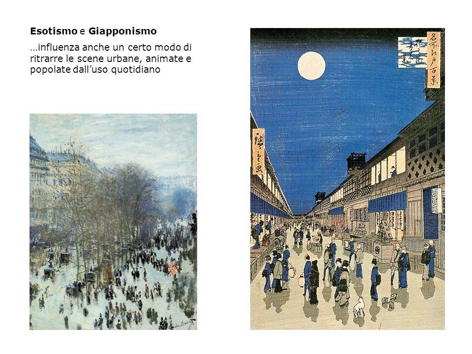 Esotismo e Giapponismo …influenza anche un certo modo di ritrarre le scene urbane, animate e popolate dall'uso quotidiano