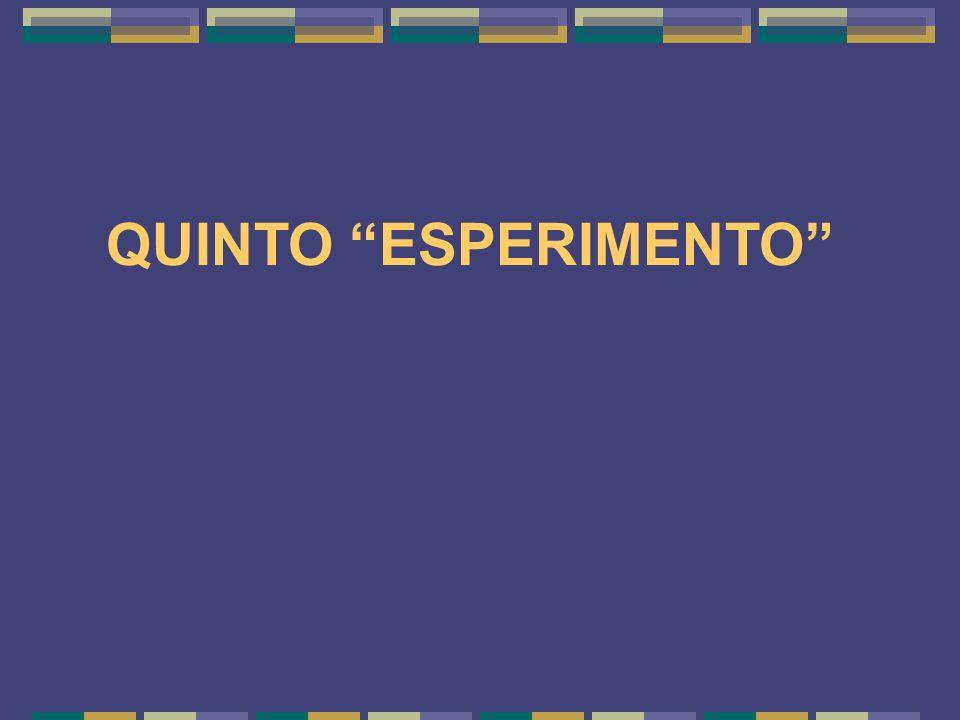 "QUINTO ""ESPERIMENTO"""