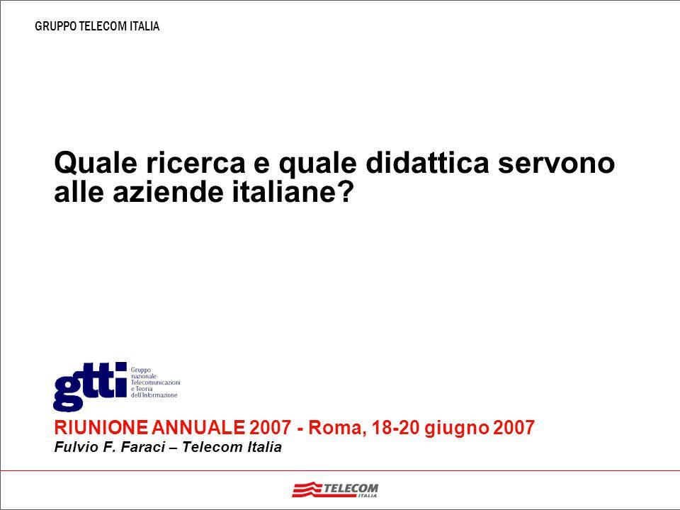 GRUPPO TELECOM ITALIA Quale ricerca e quale didattica servono alle aziende italiane.