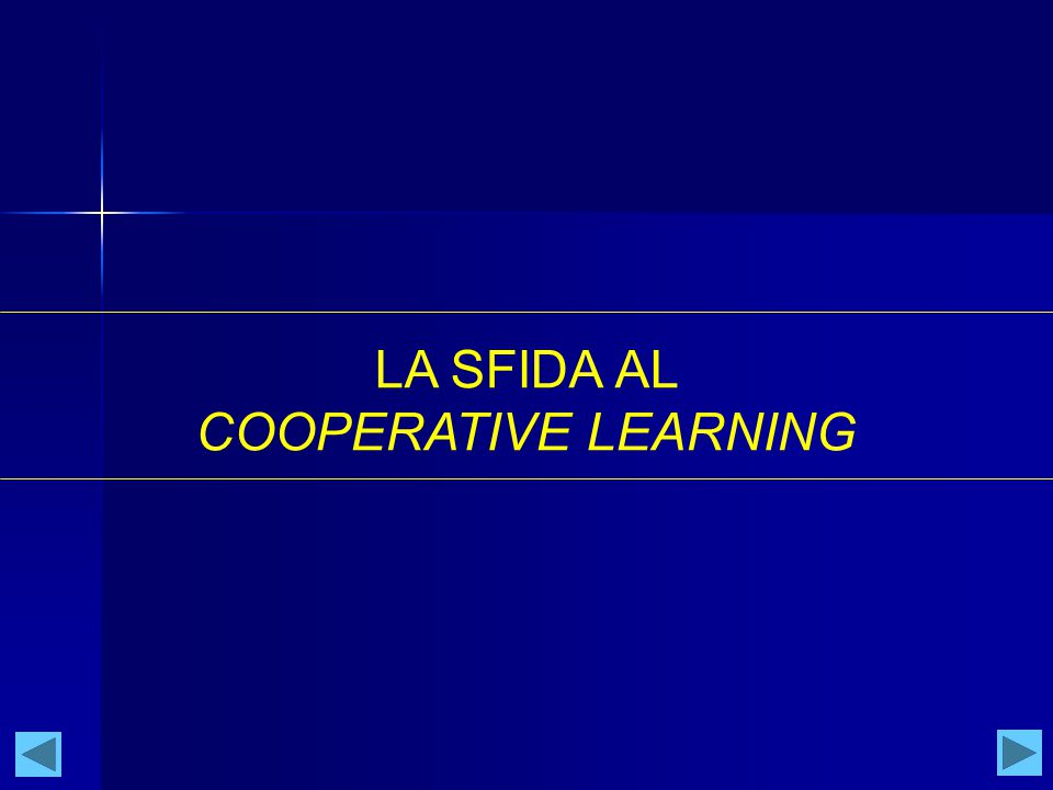 LA SFIDA AL COOPERATIVE LEARNING
