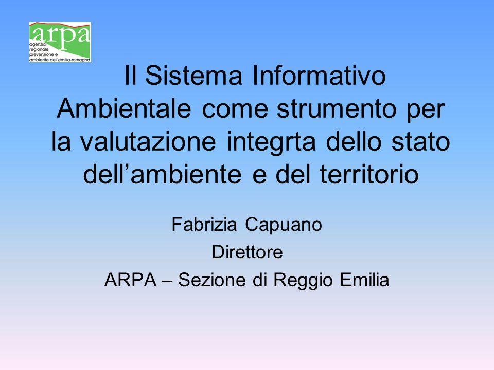 Il Sistema Informativo Ambientale come strumento per la valutazione integrta dello stato dell'ambiente e del territorio Fabrizia Capuano Direttore ARP