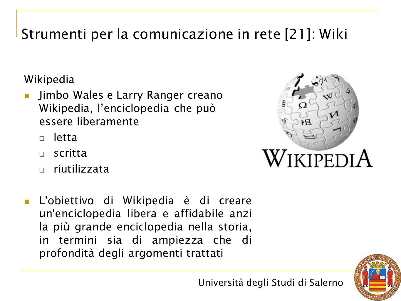 Università degli Studi di Salerno Wikipedia Jimbo Wales e Larry Ranger creano Wikipedia, l'enciclopedia che può essere liberamente  letta  scritta 