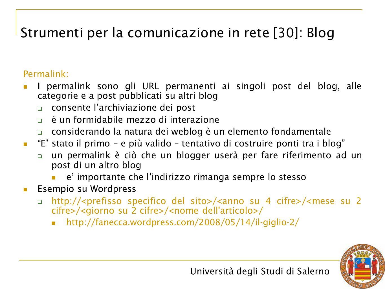 Università degli Studi di Salerno Permalink: I permalink sono gli URL permanenti ai singoli post del blog, alle categorie e a post pubblicati su altri