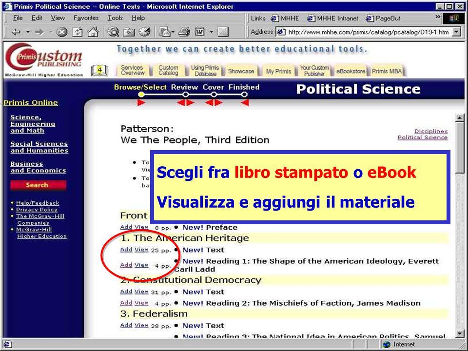 Scegli fra libro stampato o eBook Visualizza e aggiungi il materiale