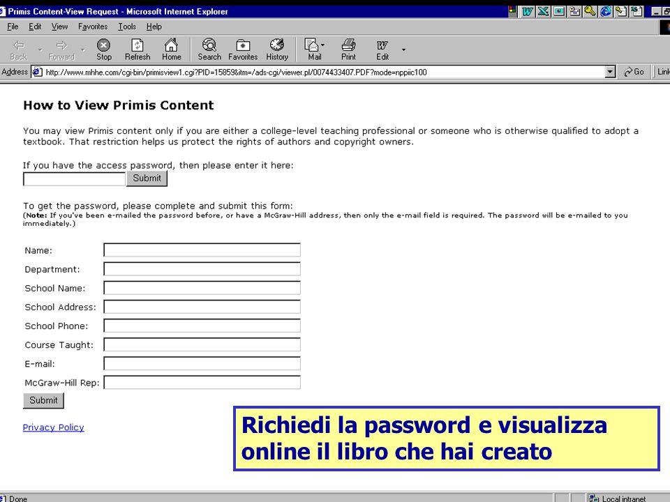 Richiedi la password e visualizza online il libro che hai creato