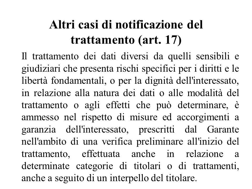 Altri casi di notificazione del trattamento (art.