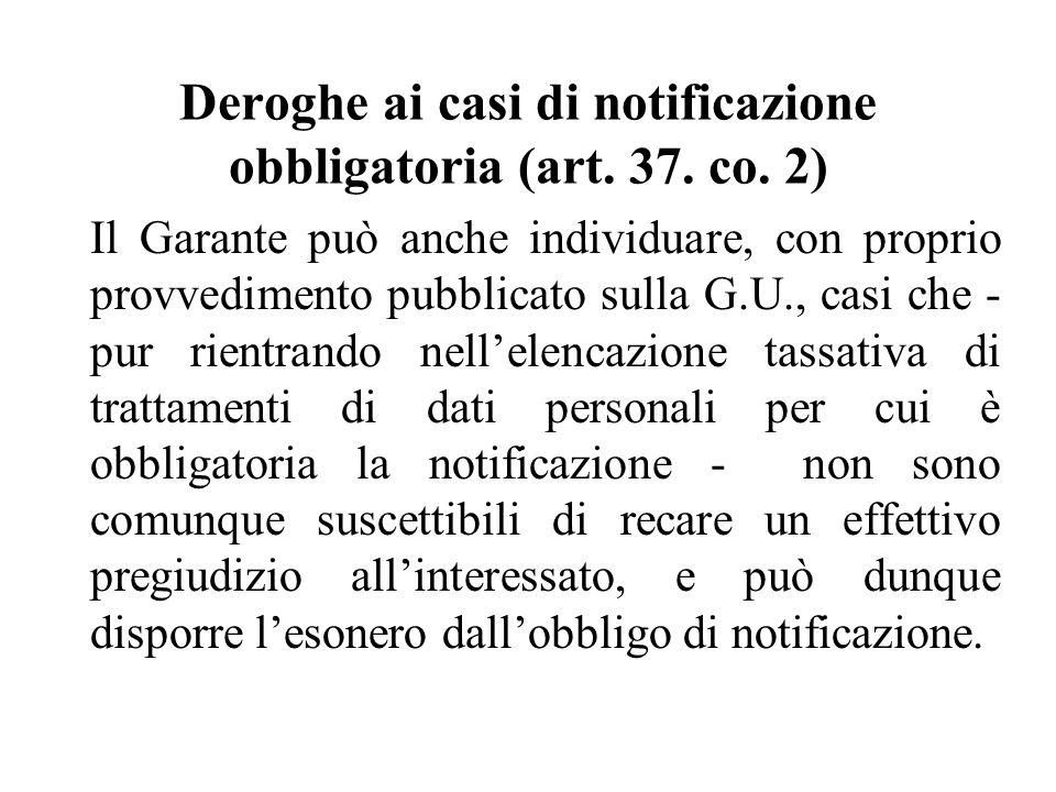Deroghe ai casi di notificazione obbligatoria (art.