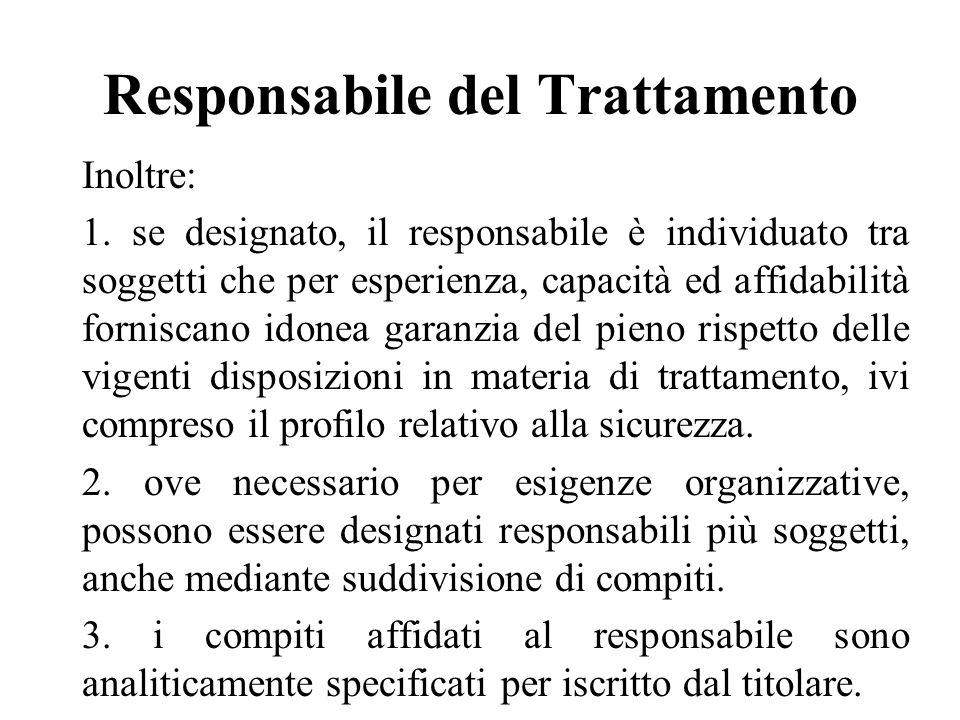 Responsabile del Trattamento Inoltre: 1.