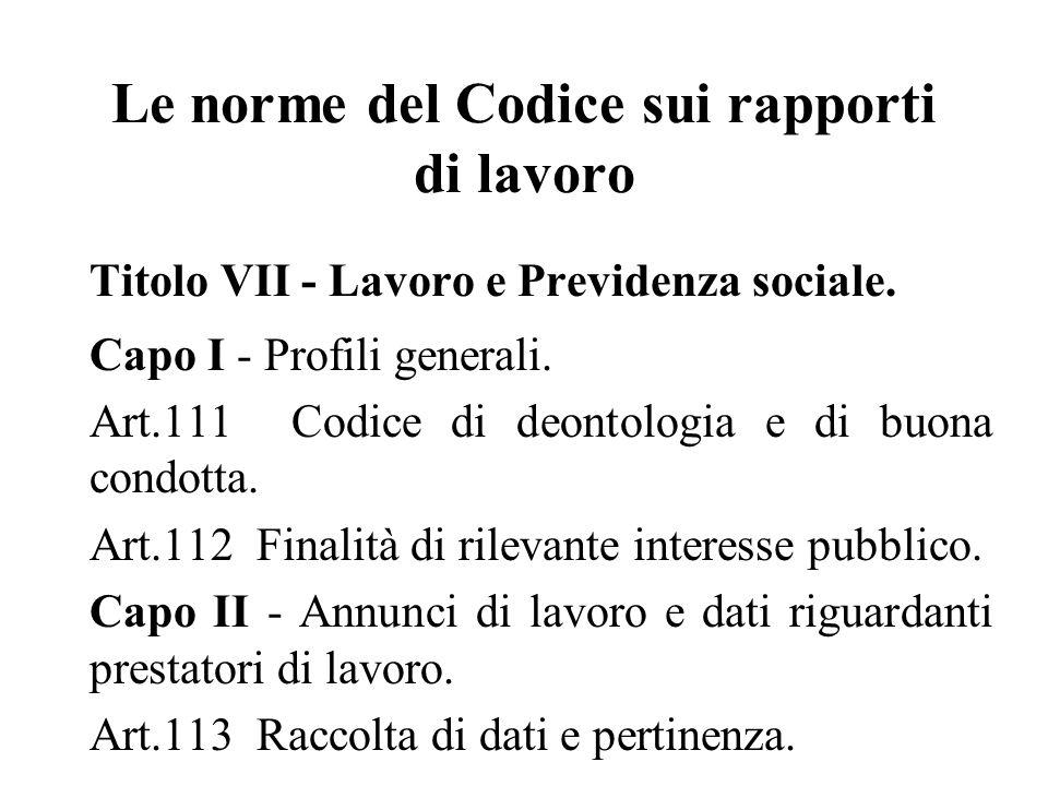 Le norme del Codice sui rapporti di lavoro Titolo VII - Lavoro e Previdenza sociale.