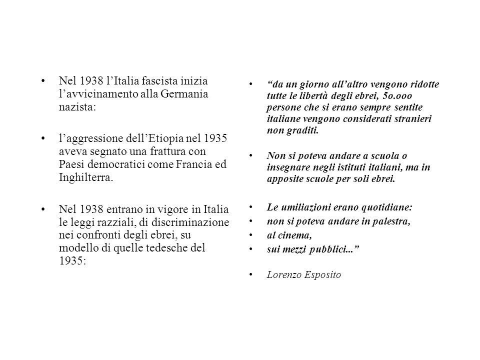 Nel 1938 l'Italia fascista inizia l'avvicinamento alla Germania nazista: l'aggressione dell'Etiopia nel 1935 aveva segnato una frattura con Paesi demo