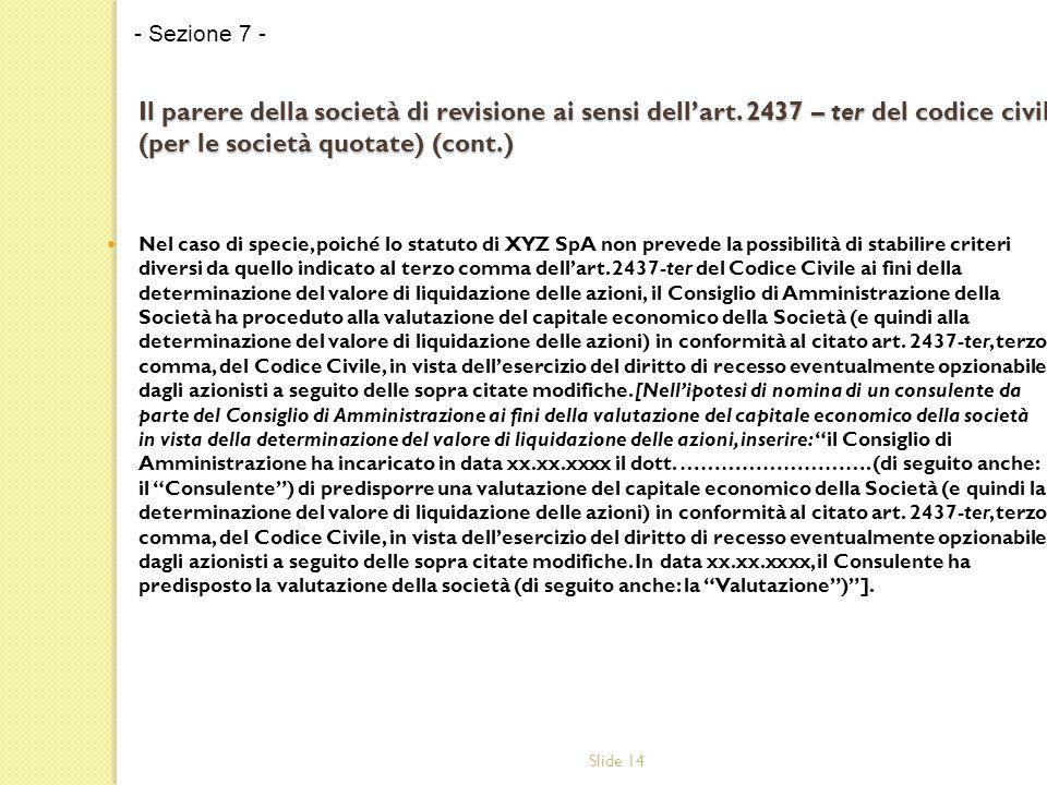 Slide 14 Il parere della società di revisione ai sensi dell'art.